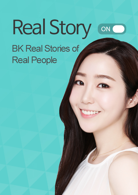 Real Story BK Real Stories of real people